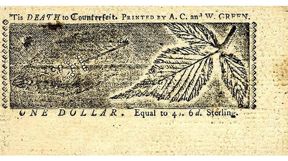 После того как Великобритания запретила своим заморским колониям выпускать фунты, в штате Мэриленд короля послушались, но рассудили, что запрет касается только британской валюты, и начали печатать доллары