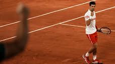 Новак Джокович пошел до конца  / Он обыграл Рафаэля Надаля в полуфинале Roland Garros