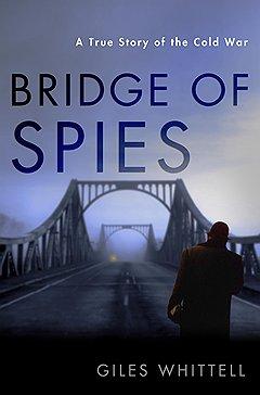 """* Книга Джайлса Уиттела (Giles Whittell) """"Мост шпионов"""" оказалась в топе читательского интереса"""
