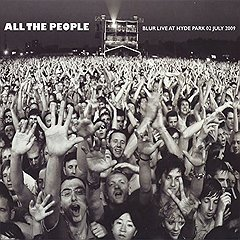 Blur «All The People: Blur Live At Hyde Park»