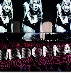 Madonna «Sticky & Sweet Tour»