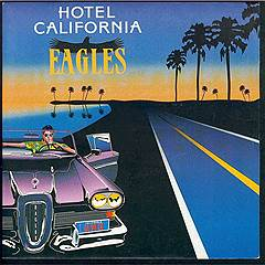 Eagles «Hotel California»