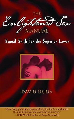 Дэвид Дейда. «Просветленный секс. Нечто совершенно иное», 2004